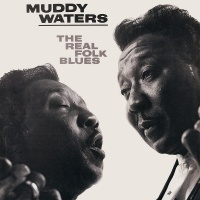 The Real Folk Blues - Muddy Waters