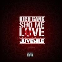 Sho Me Love - Rich Gang