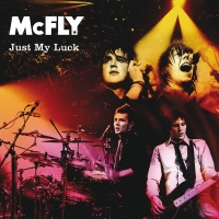 Just My Luck - McFly