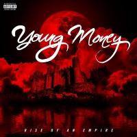Rise Of An Empire - Young Money