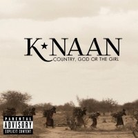 Country, God Or The Girl - K'naan