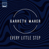 Every Little Step - Garreth Maher