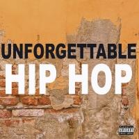 Unforgettable Hip Hop - Kendrick Lamar