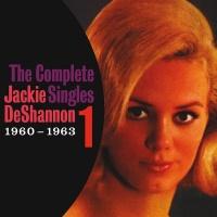 The Complete Singles Vol. 1 (1 - Jackie De Shannon