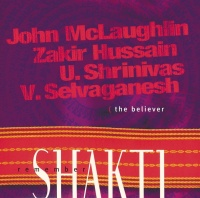 Remember Shakti The Believer - John McLaughlin