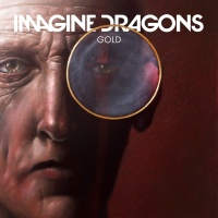 Gold - Imagine Dragons