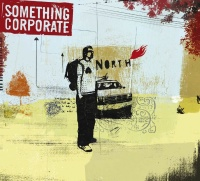 North - Something Corporate
