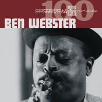 Centennial Celebration - Ben Webster