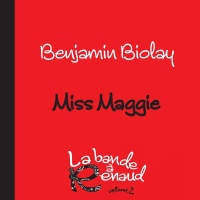 Miss Maggie - Benjamin Biolay