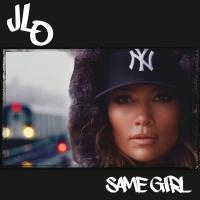 Same Girl - Jennifer Lopez