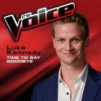 Time To Say Goodbye - Luke Kennedy