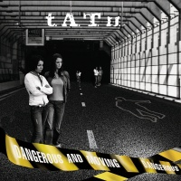 Dangerous and Moving - t.A.T.u