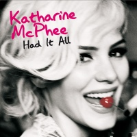 Had It All - Katharine McPhee