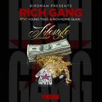 Birdman Presents - Lifestyle - Rich Gang