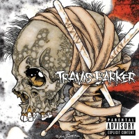 Give The Drummer Some - Travis Barker