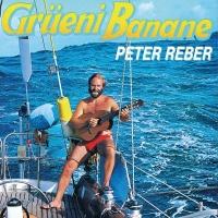 Grüeni Banane - Peter Reber