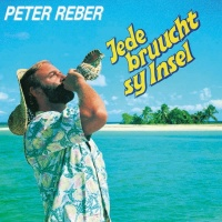 Jede bruucht sy Insel - Peter Reber