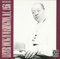 In Washington, D.C. Volume 1 - Lester Young