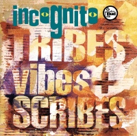 Tribes Vibes & Scribes - Incognito