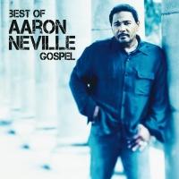 Best Of Aaron Neville - Aaron Neville