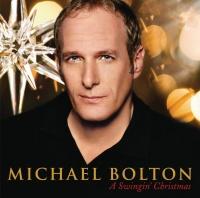 A Swingin' Christmas - Michael Bolton