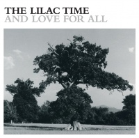 And Love For All - The Lilac Time
