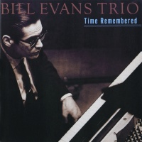Time Remembered - Bill Evans Trio