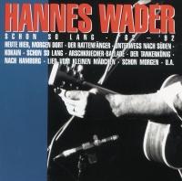 Schon so lang '62 - '92 - Hannes Wader