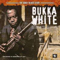 The Sonet Blues Story - Bukka White