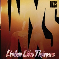 Listen Like Thieves - Inxs