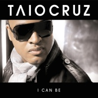 I Can Be - Taio Cruz
