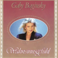 Wahnsinnsgefühl - Gaby Baginsky