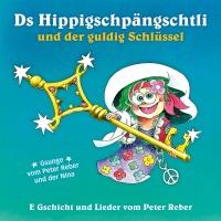 Ds Hippigschpängschtli und der - Peter Reber