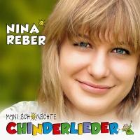 Myni schönschte Chinderlieder - Nina Reber