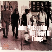 The Heart Of Things - John McLaughlin