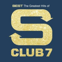 Best: The Greatest Hits Of S C - S Club 7