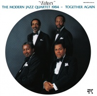 Together Again Echoes - The Modern Jazz Quartet