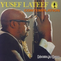 Contemplation - Yusef Lateef