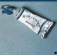 Indigo Blue - Hank Crawford