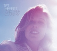 Another Country - Tift Merritt
