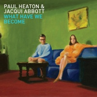 What Have We Become - Paul Heaton