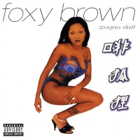Chyna Doll - Foxy Brown