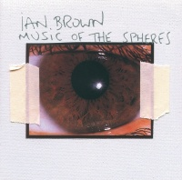 Music Of The Spheres - Ian Brown