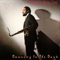 Dancing In The Dark - Sonny Rollins
