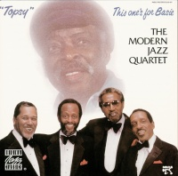 Topsy: This One's For Basie - The Modern Jazz Quartet