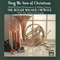 Sing We Now Of Christmas: Stri - Roger Wagner Chorale
