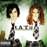 200 KM/H In The Wrong Lane - t.A.T.u