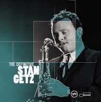 The Definitive Stan Getz - Woody Herman And His Orchestra