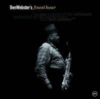 Finest Hour: Ben Webster - Ben Webster