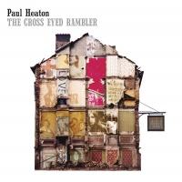 The Cross Eyed Rambler - Paul Heaton
